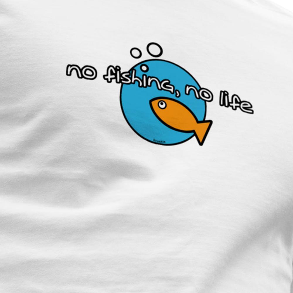 no-fishing-no-life